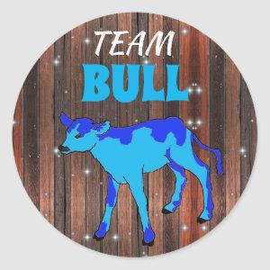 """Team Bull"" Calf Gender Reveal Classic Round Sticker"