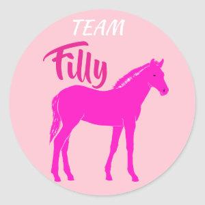 """""""Team Filly"""" Pink Gender Reveal Classic Round Sticker"""