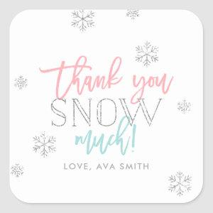 Thank You SNOW Much Silver Pink and Blue Square Sticker