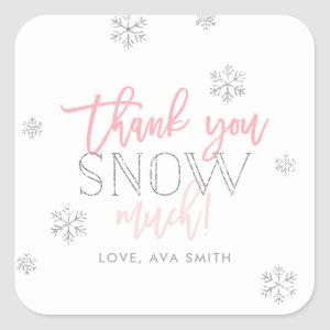 Thank You SNOW Much Silver Pink Square Sticker