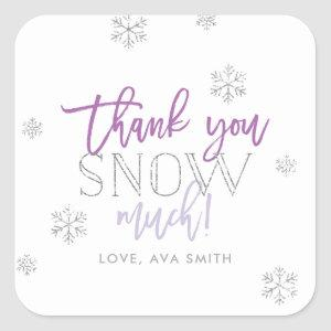 Thank You SNOW Much Silver Purple Square Sticker
