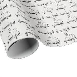 thankful and grateful fancy text wrapping paper