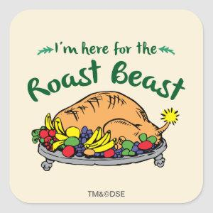The Grinch | I'm Here for the Roast Beast Square Sticker