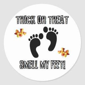 Trick Or Treat, Smell My Feet Classic Round Sticker