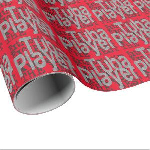 Tuba Player Extraordinaire Wrapping Paper
