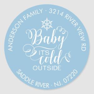 Unique Round Baby It's Cold Outside Return Address Classic Round Sticker